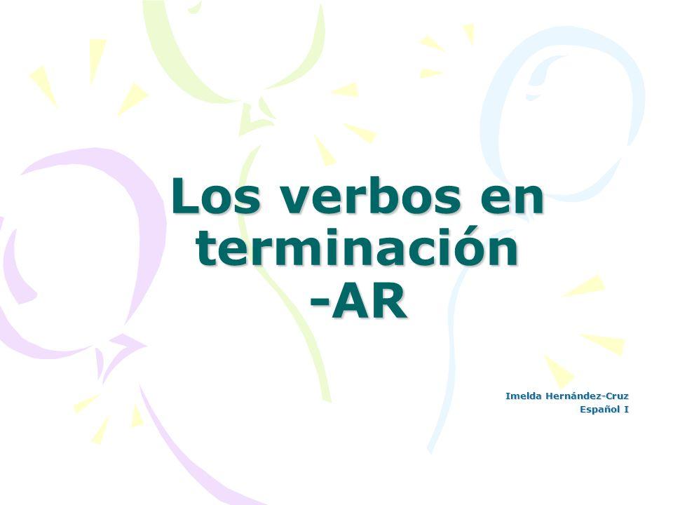 Los verbos en terminación -AR