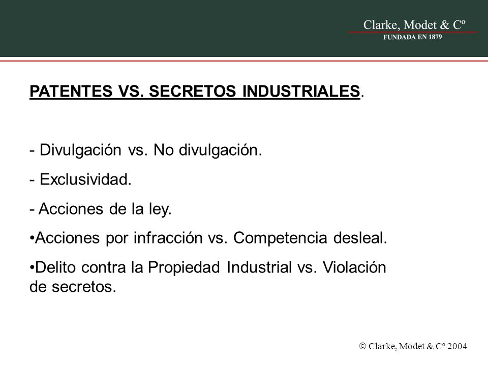 PATENTES VS. SECRETOS INDUSTRIALES.