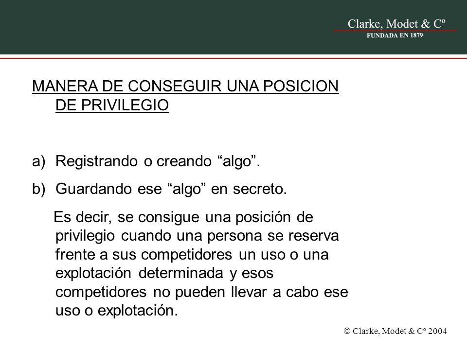 MANERA DE CONSEGUIR UNA POSICION DE PRIVILEGIO