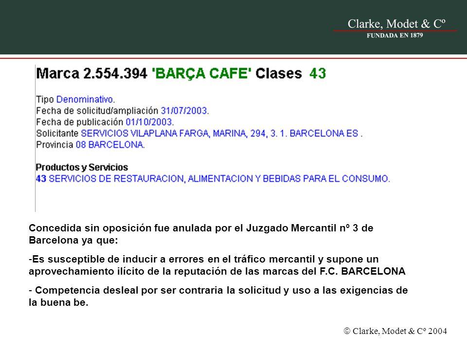 Concedida sin oposición fue anulada por el Juzgado Mercantil nº 3 de Barcelona ya que: