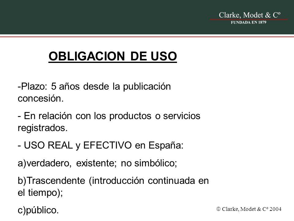 OBLIGACION DE USO Plazo: 5 años desde la publicación concesión.