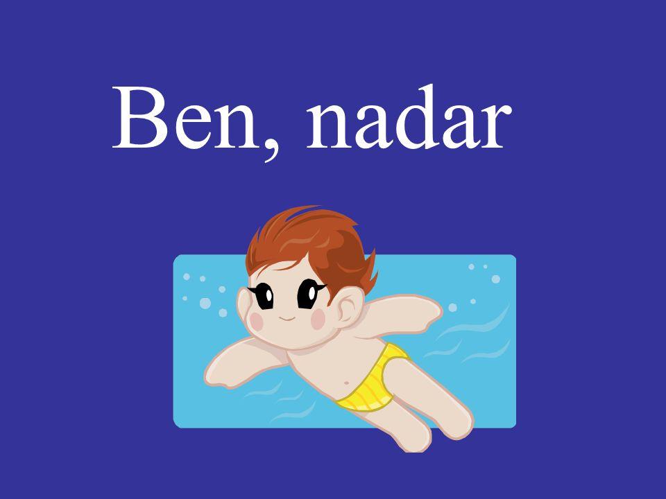 Ben, nadar