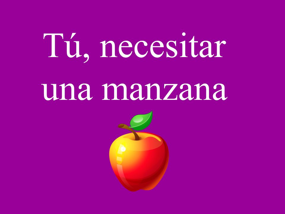 Tú, necesitar una manzana