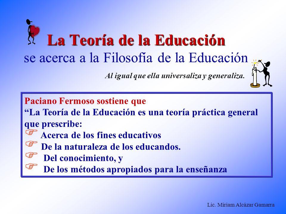 La Teoría de la Educación se acerca a la Filosofía de la Educación