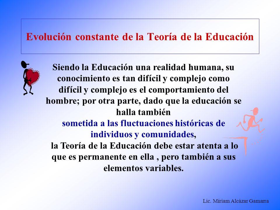 Evolución constante de la Teoría de la Educación