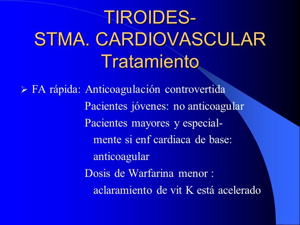 TIROIDES- STMA. CARDIOVASCULAR Tratamiento