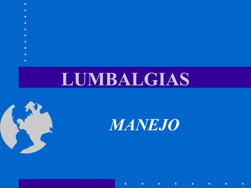 LUMBALGIAS MANEJO