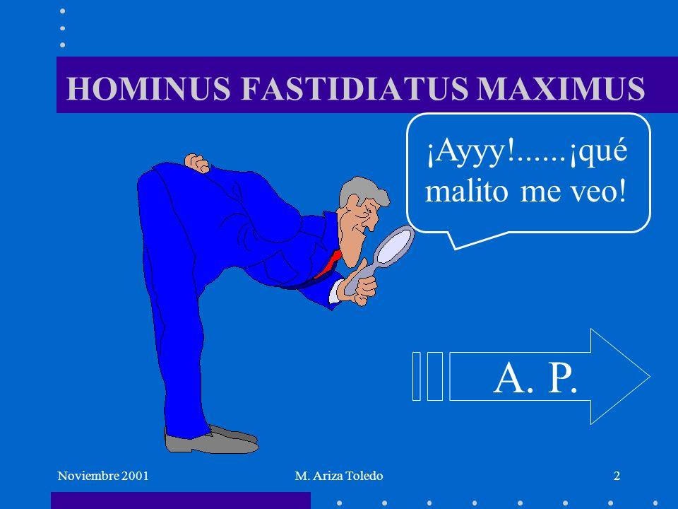 HOMINUS FASTIDIATUS MAXIMUS