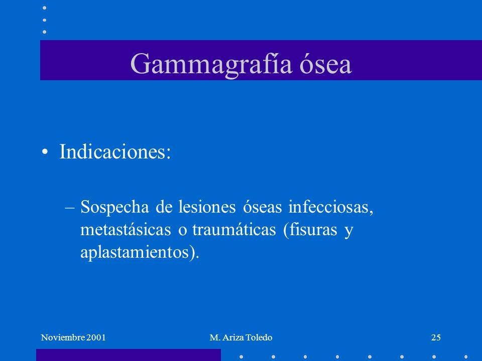 Gammagrafía ósea Indicaciones: