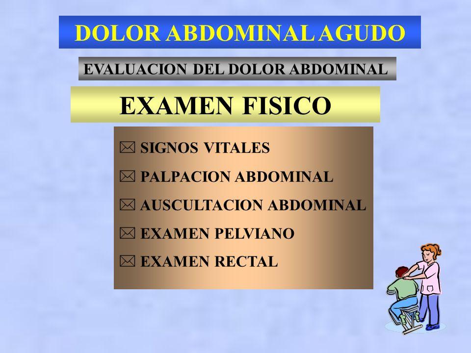 EXAMEN FISICO DOLOR ABDOMINAL AGUDO EVALUACION DEL DOLOR ABDOMINAL