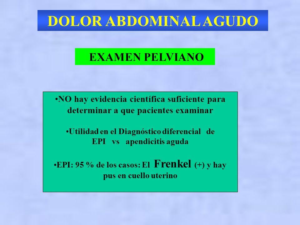 DOLOR ABDOMINAL AGUDO EXAMEN PELVIANO