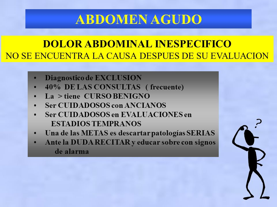 DOLOR ABDOMINAL INESPECIFICO