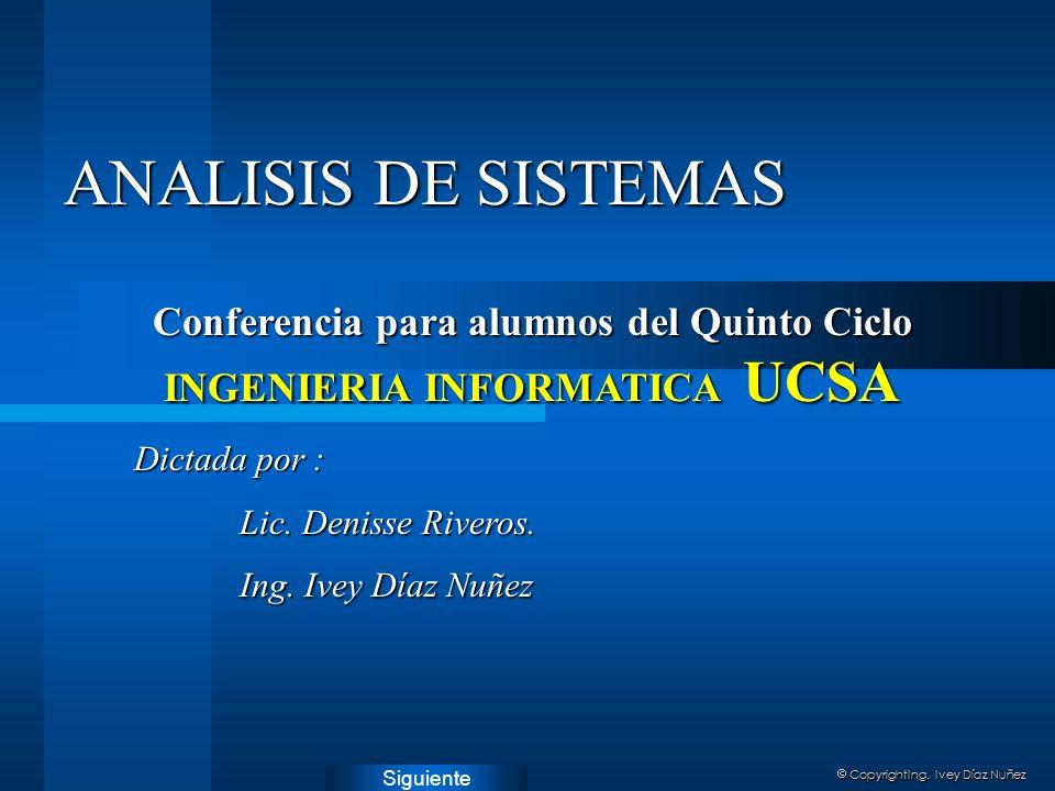 Conferencia para alumnos del Quinto Ciclo INGENIERIA INFORMATICA UCSA