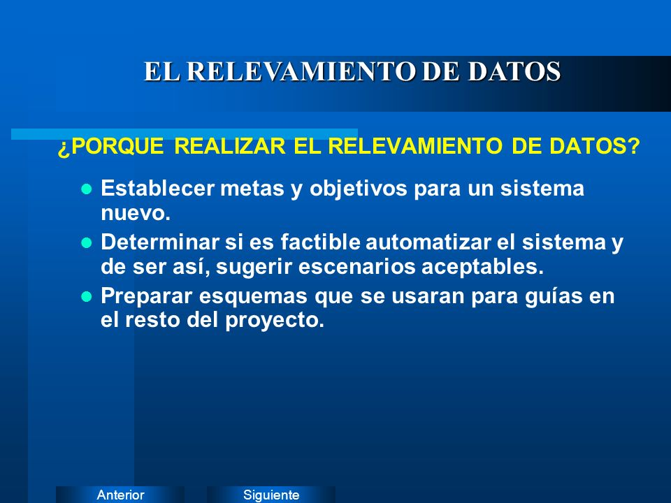 ¿PORQUE REALIZAR EL RELEVAMIENTO DE DATOS