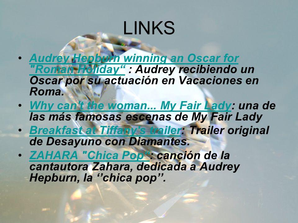 LINKS Audrey Hepburn winning an Oscar for Roman Holiday : Audrey recibiendo un Oscar por su actuación en Vacaciones en Roma.
