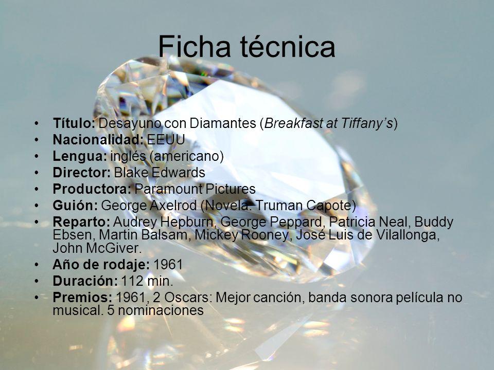 Ficha técnica Título: Desayuno con Diamantes (Breakfast at Tiffany's)