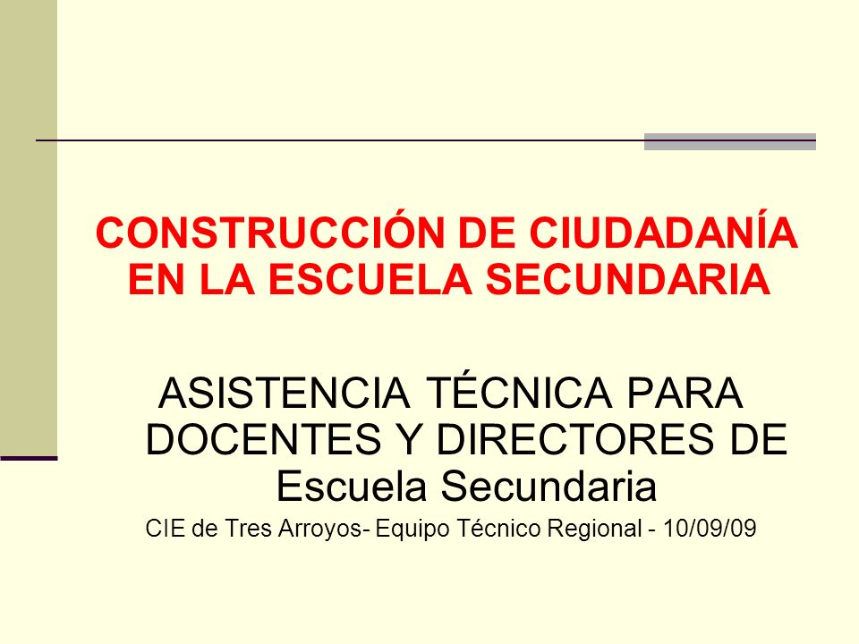 CONSTRUCCIÓN DE CIUDADANÍA EN LA ESCUELA SECUNDARIA