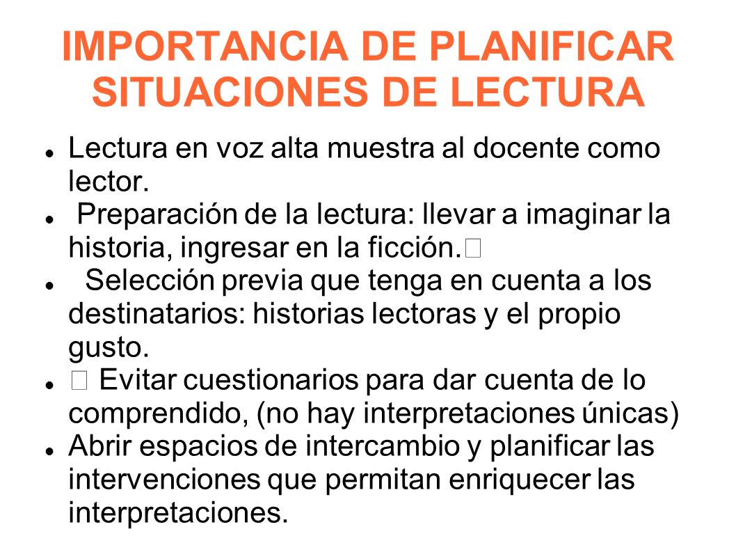 IMPORTANCIA DE PLANIFICAR SITUACIONES DE LECTURA