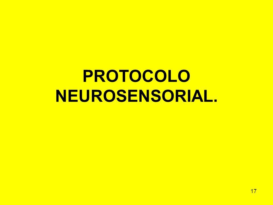PROTOCOLO NEUROSENSORIAL.