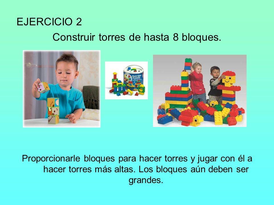 Construir torres de hasta 8 bloques.