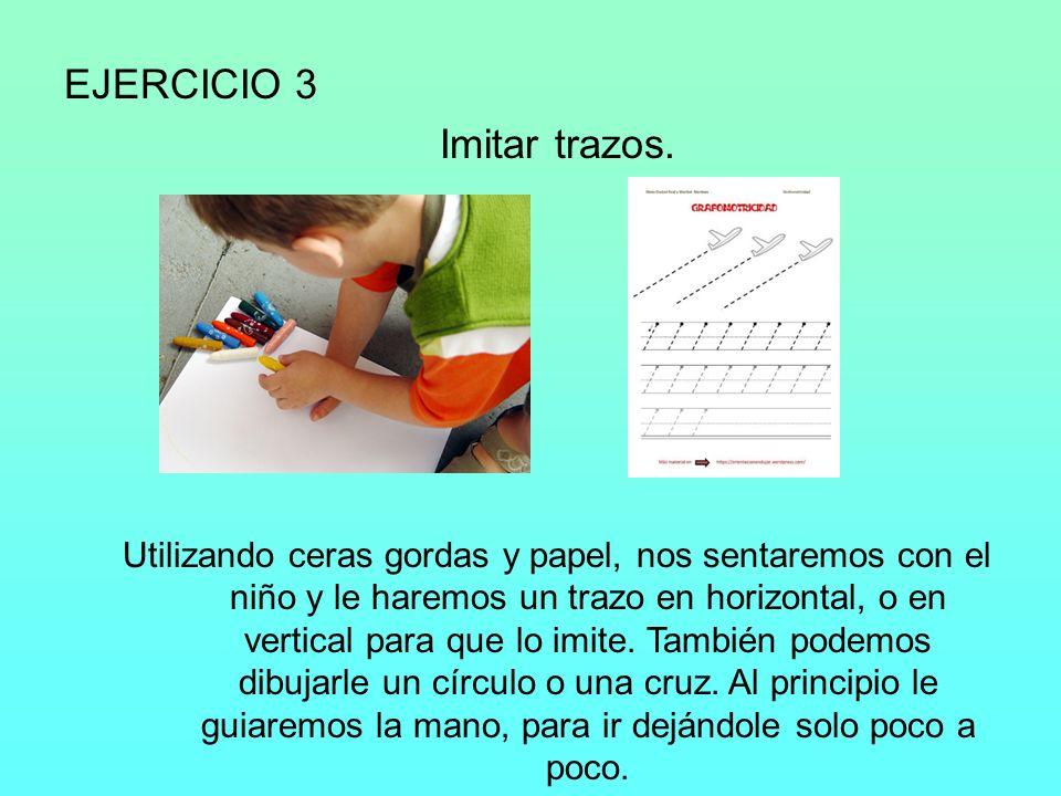 EJERCICIO 3 Imitar trazos.