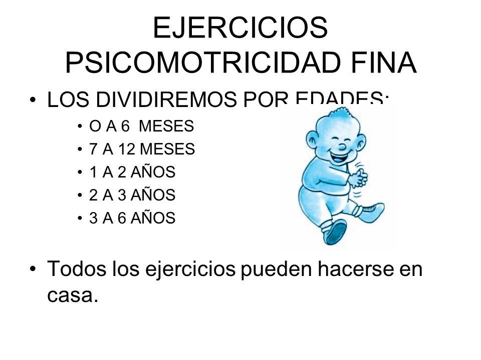 EJERCICIOS PSICOMOTRICIDAD FINA