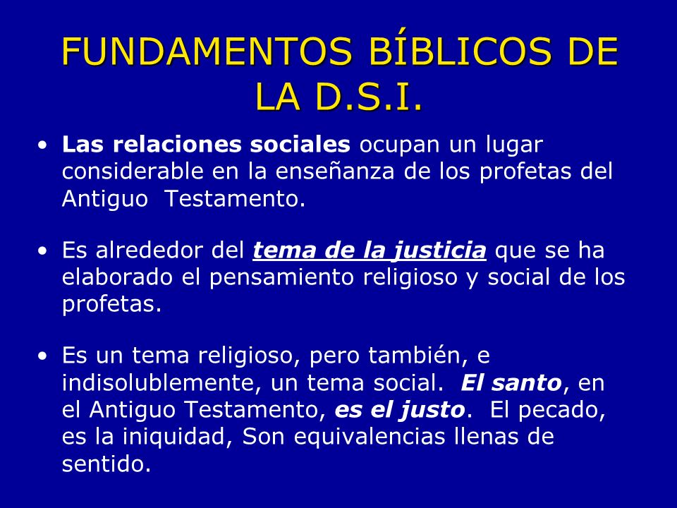 FUNDAMENTOS BÍBLICOS DE LA D.S.I.