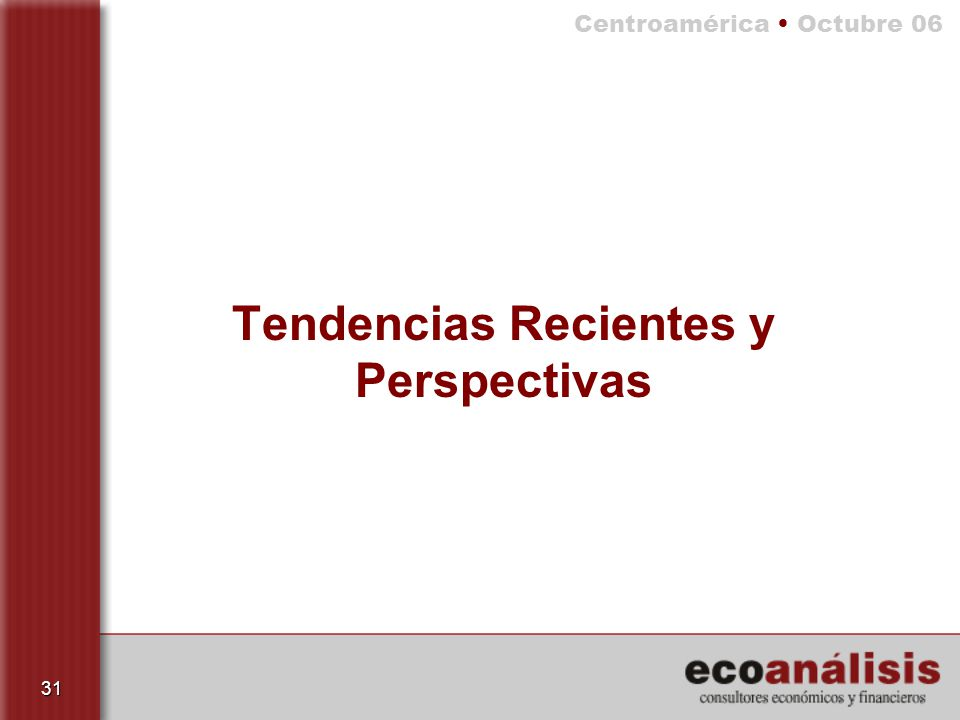 Tendencias Recientes y Perspectivas