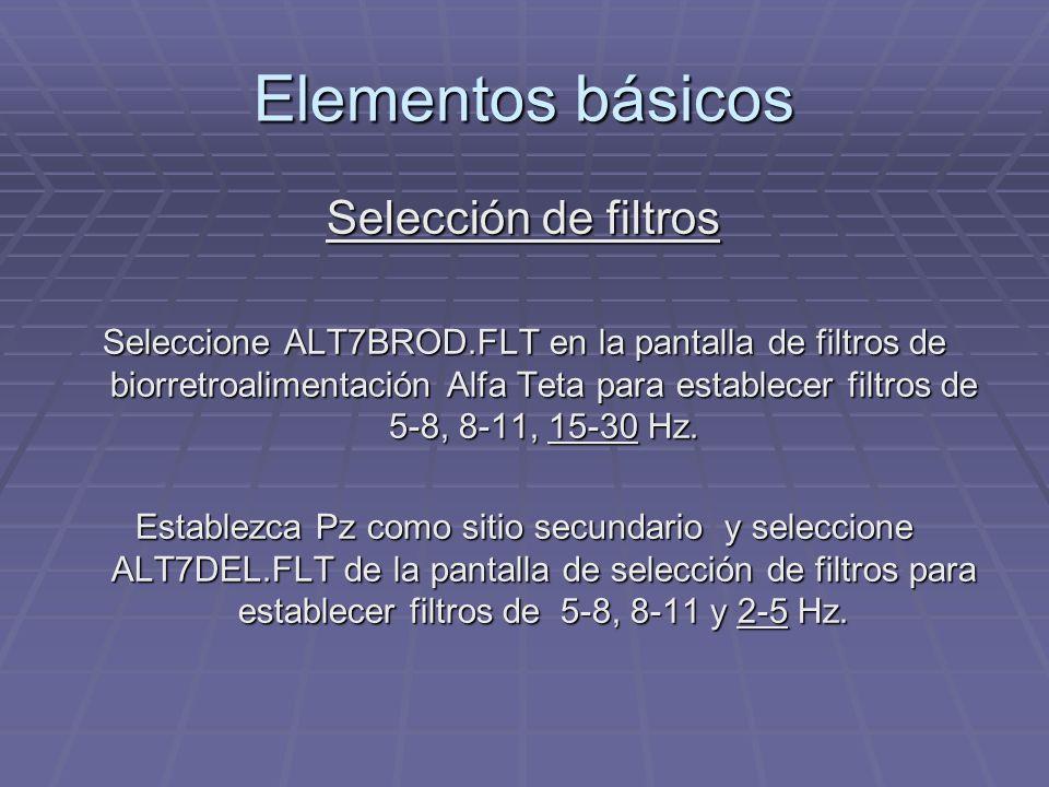 Elementos básicos Selección de filtros