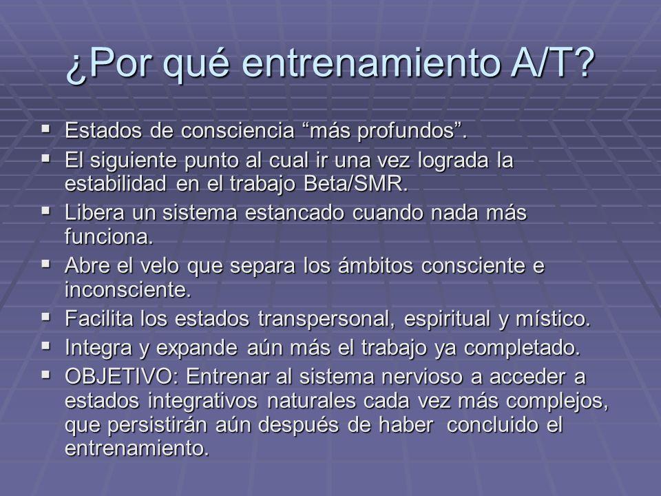 ¿Por qué entrenamiento A/T