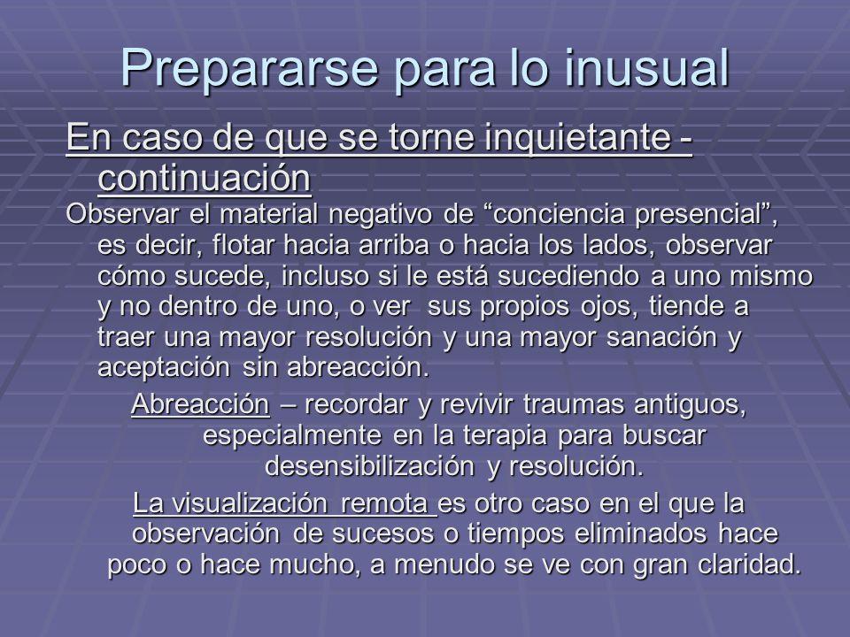 Prepararse para lo inusual