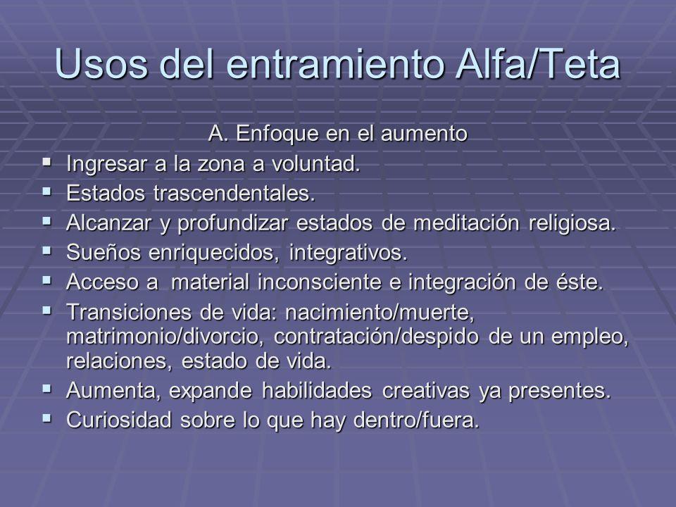Usos del entramiento Alfa/Teta