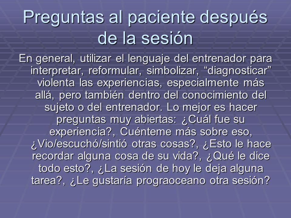 Preguntas al paciente después de la sesión