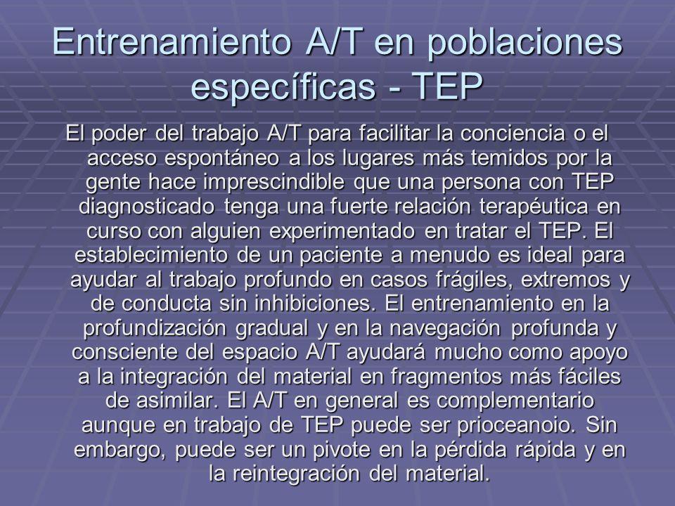 Entrenamiento A/T en poblaciones específicas - TEP