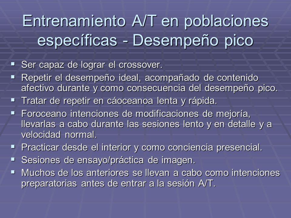 Entrenamiento A/T en poblaciones específicas - Desempeño pico