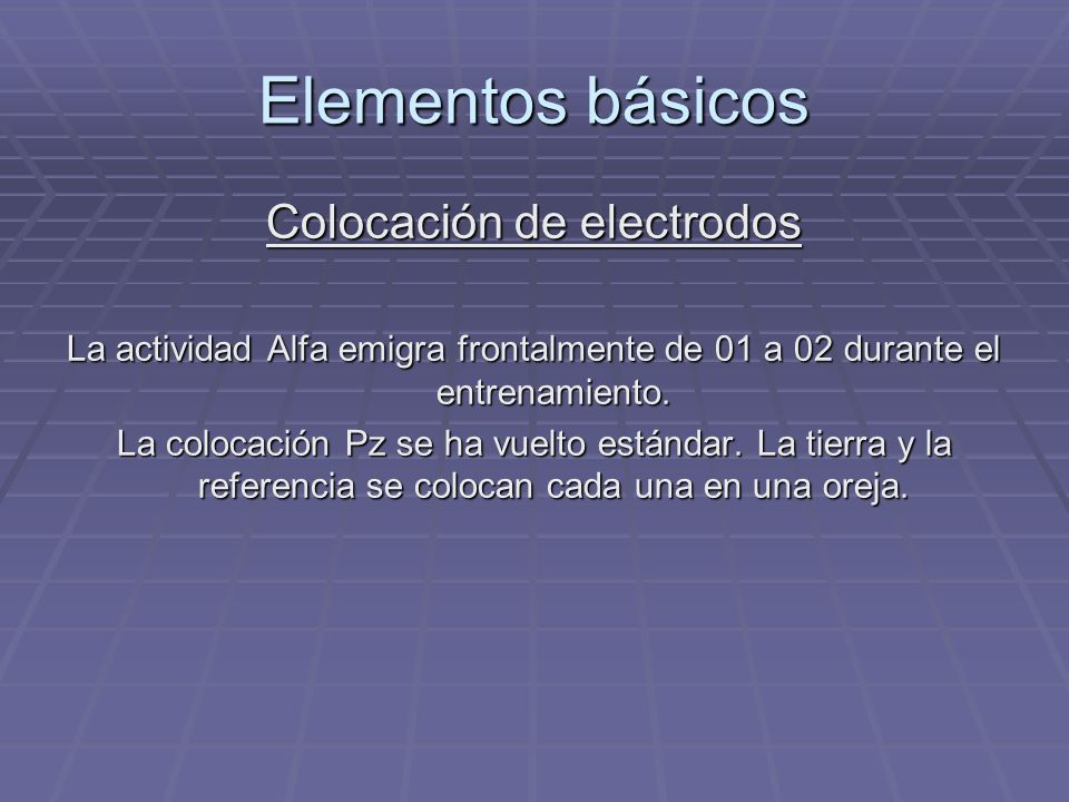 Colocación de electrodos