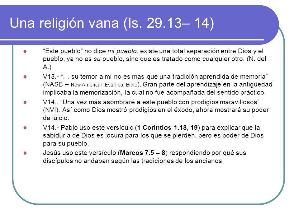Una religión vana (Is. 29.13– 14)