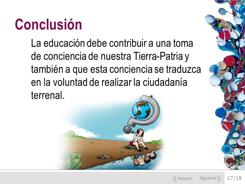 Conclusión La educación debe contribuir a una toma