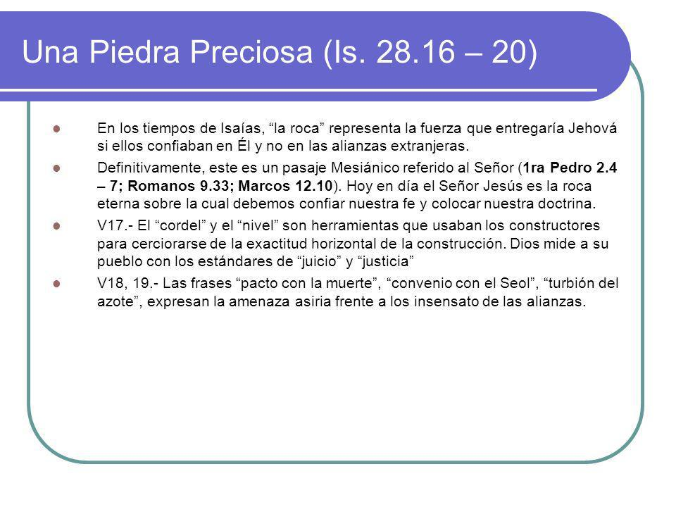 Una Piedra Preciosa (Is. 28.16 – 20)