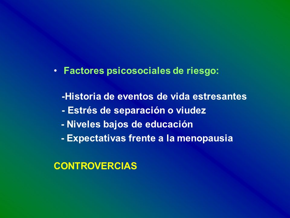 Factores psicosociales de riesgo:
