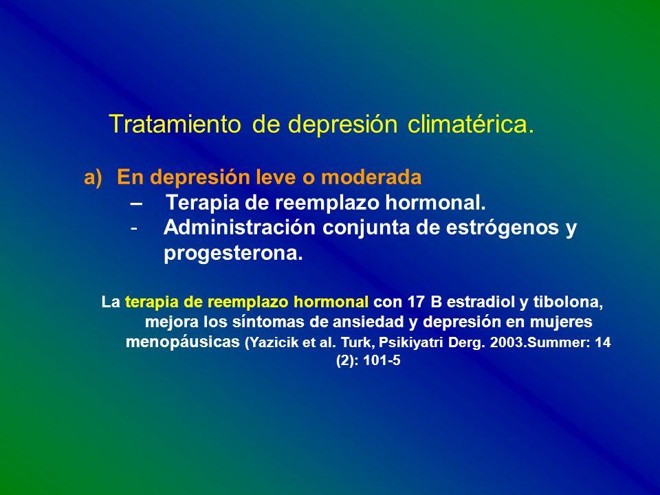 Tratamiento de depresión climatérica.