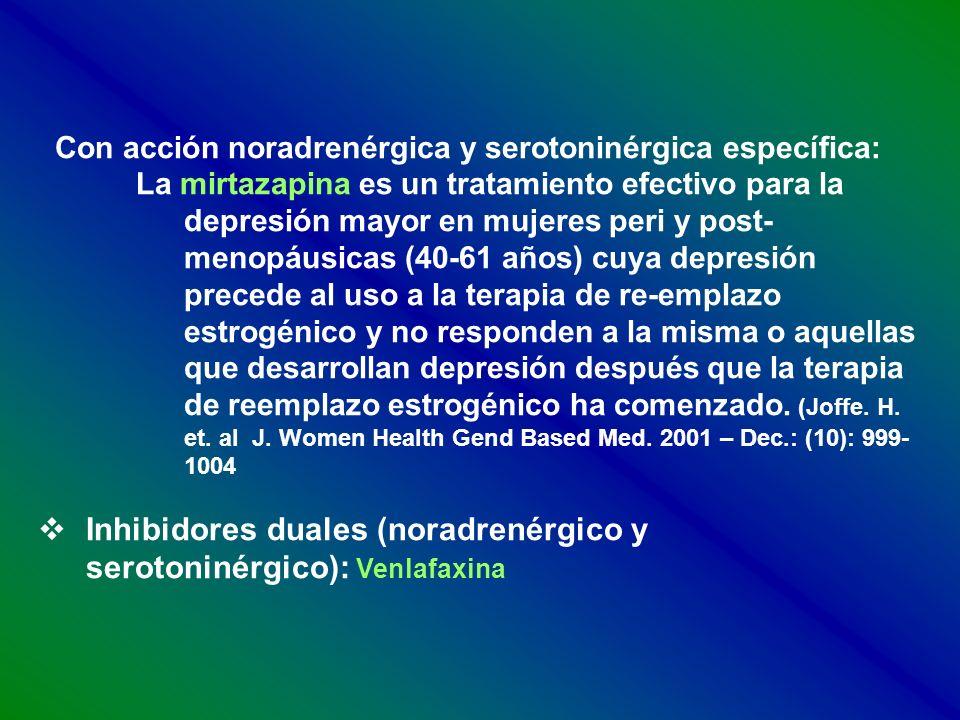 Con acción noradrenérgica y serotoninérgica específica: