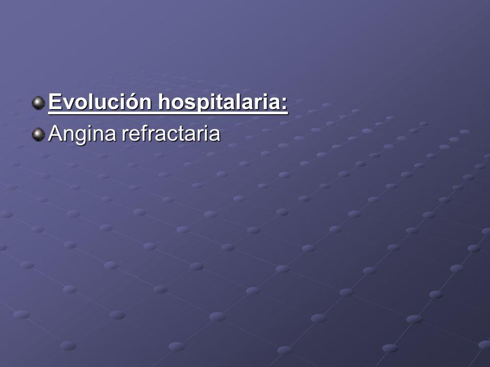 Evolución hospitalaria: