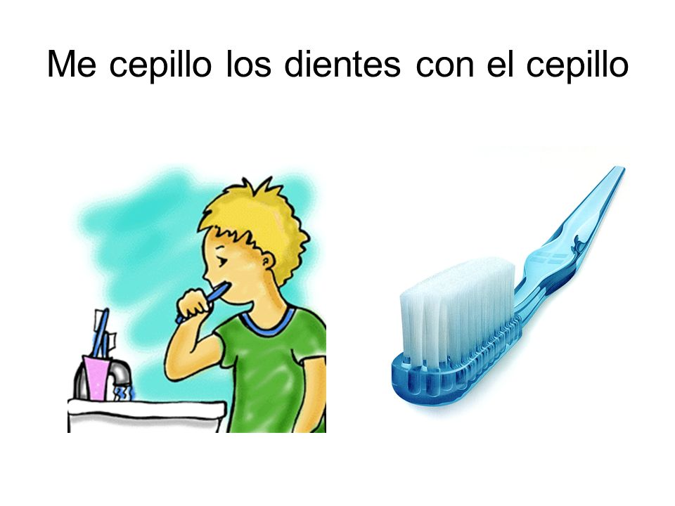 Me cepillo los dientes con el cepillo