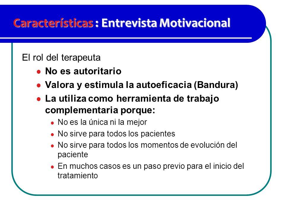 Características : Entrevista Motivacional
