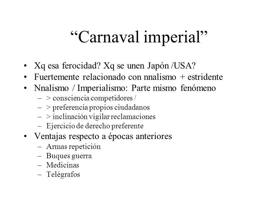 Carnaval imperial Xq esa ferocidad Xq se unen Japón /USA