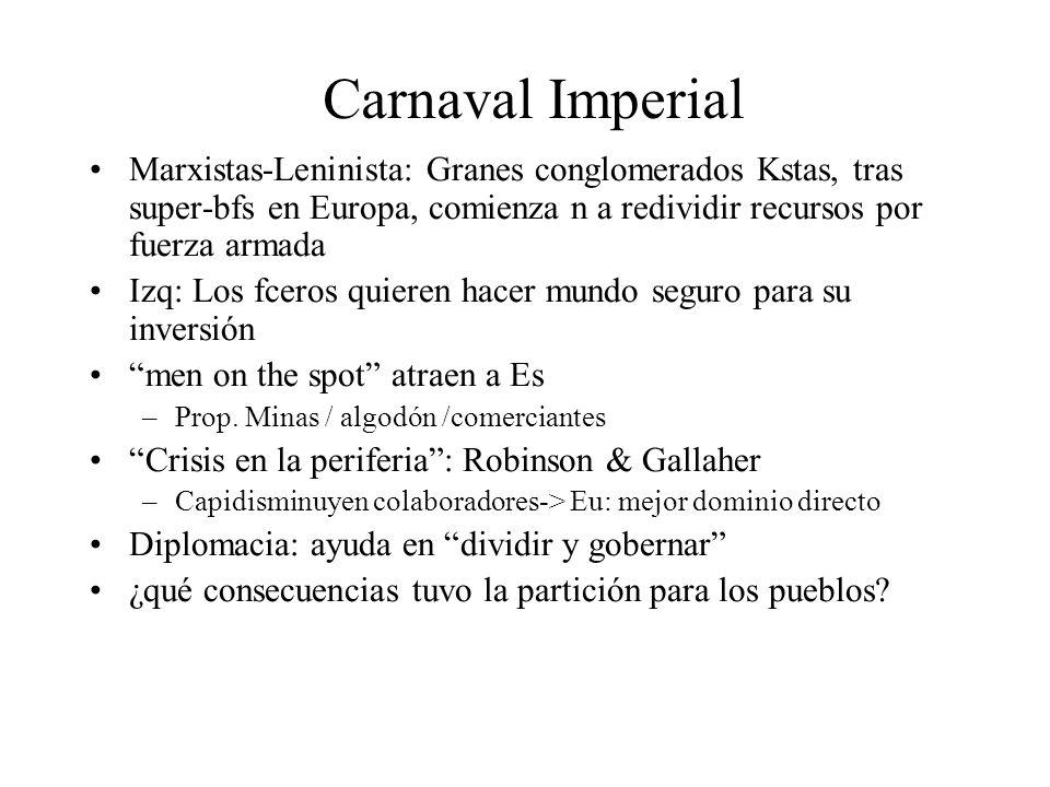 Carnaval Imperial Marxistas-Leninista: Granes conglomerados Kstas, tras super-bfs en Europa, comienza n a redividir recursos por fuerza armada.