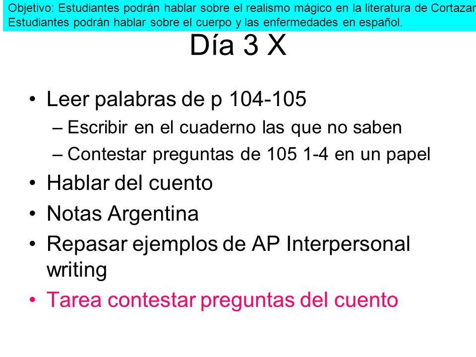 Día 3 X Leer palabras de p 104-105 Hablar del cuento Notas Argentina