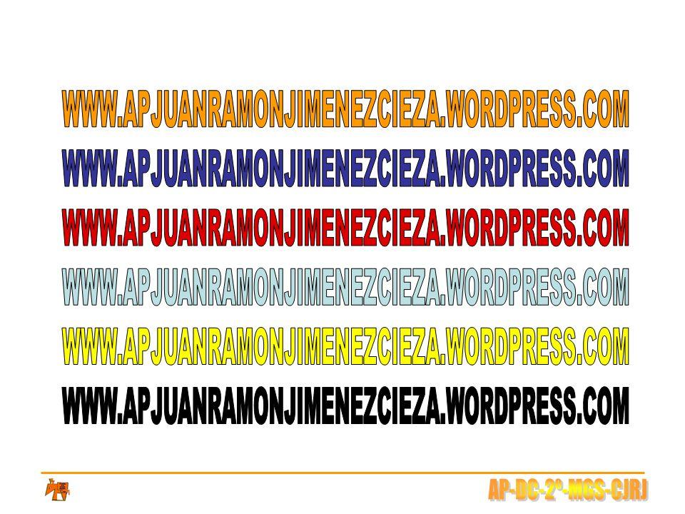 WWW.APJUANRAMONJIMENEZCIEZA.WORDPRESS.COM WWW.APJUANRAMONJIMENEZCIEZA.WORDPRESS.COM. WWW.APJUANRAMONJIMENEZCIEZA.WORDPRESS.COM.