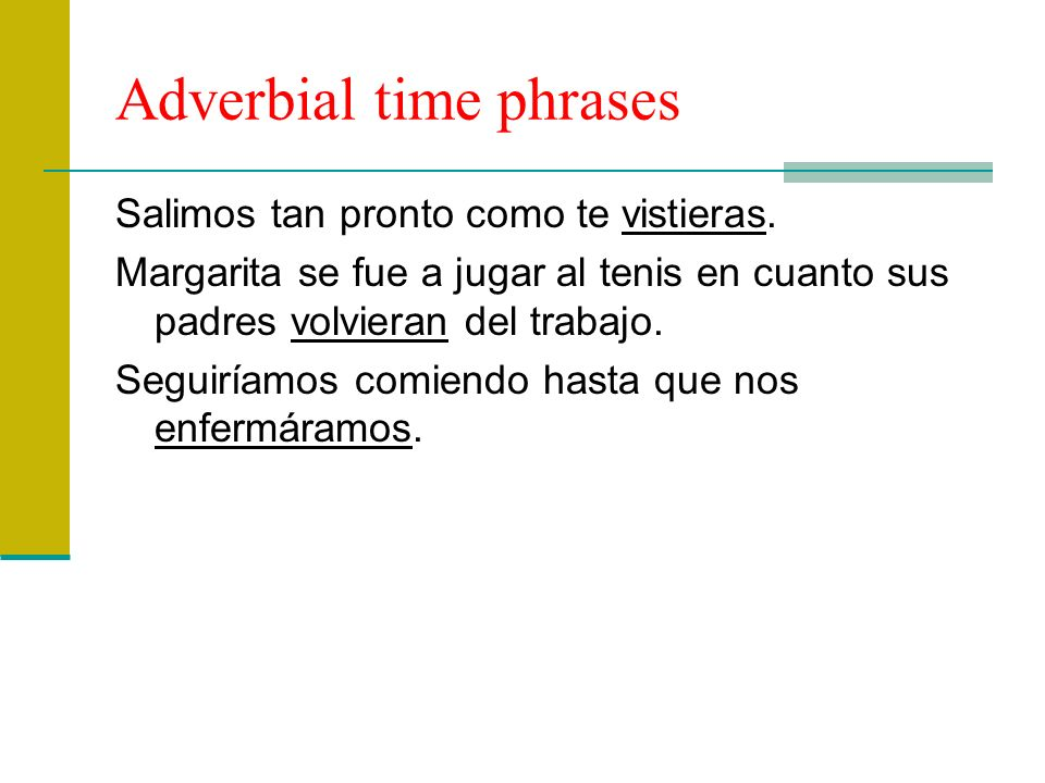 Adverbial time phrases